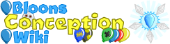 Bloons Conception Wiki